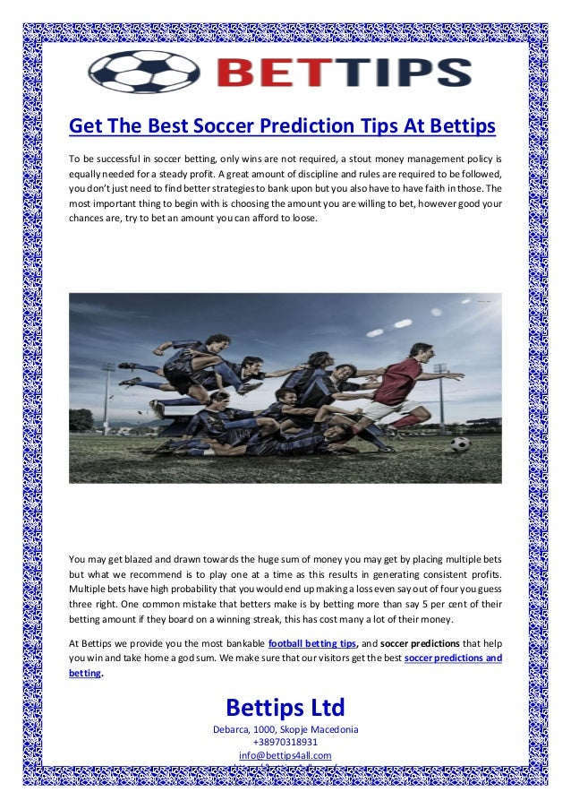 Get the best soccer prediction tips at bettips
