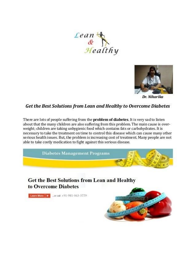 Dr. Niharika Get the Best Solutions from Lean and Healthy to Overcome Diabetes There are lots of people suffering from the...