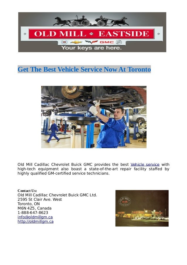 Old Mill Gm >> Get The Best Vehicle Service Now At Toronto