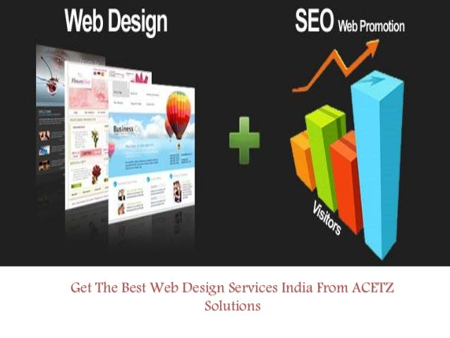 The Best Design Solutions: Get The Best Web Design Services India From ACETZ Solutions