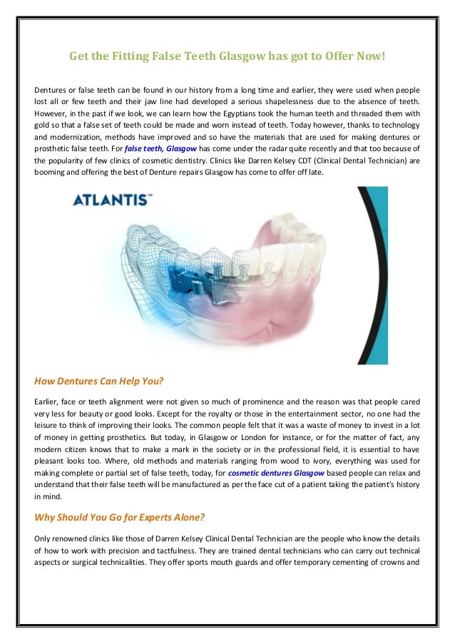Get the Fitting False Teeth Glasgow has got to Offer Now!  Dentures or false teeth can be found in our history from a long...