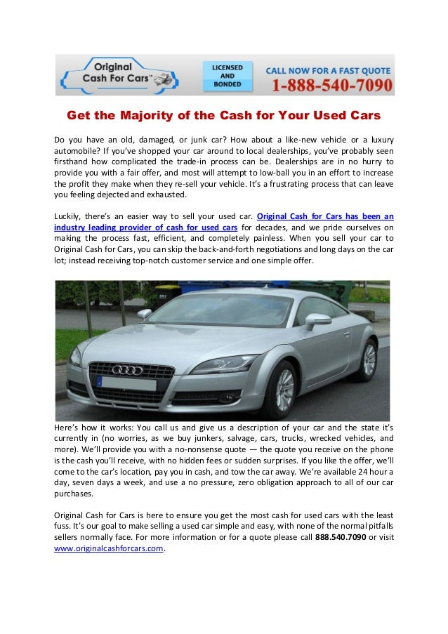 Get the majority of the cash for your used cars