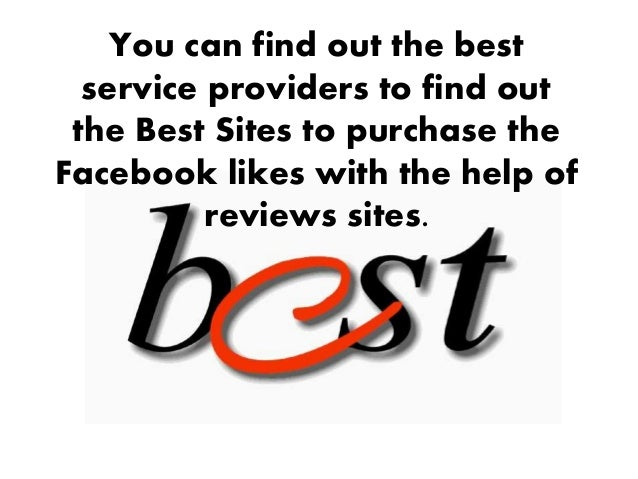 Get The Quicker Way To Find Out The Best Sites To Buy FB Likes
