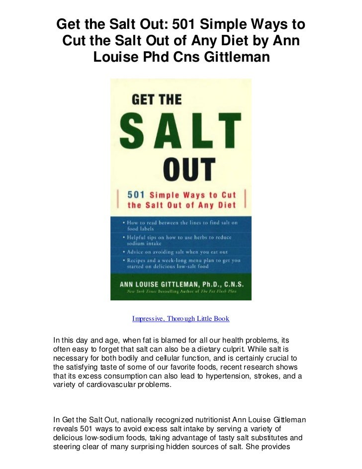 Get the Salt Out: 501 Simple Ways to Cut the Salt Out of Any Diet by Ann      Louise Phd Cns Gittleman                    ...