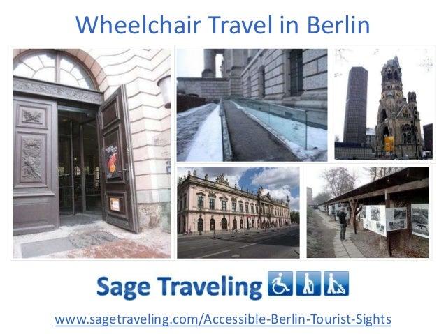 Wheelchair Travel in Berlin www.sagetraveling.com/Accessible-Berlin-Tourist-Sights