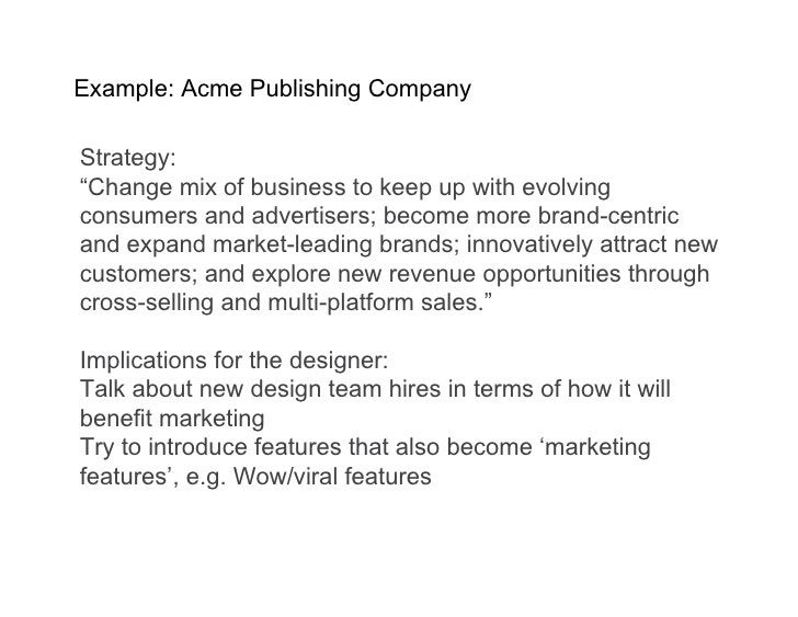 """Example: Acme Publishing Company  Strategy: """"Change mix of business to keep up with evolving consumers and advertisers; be..."""