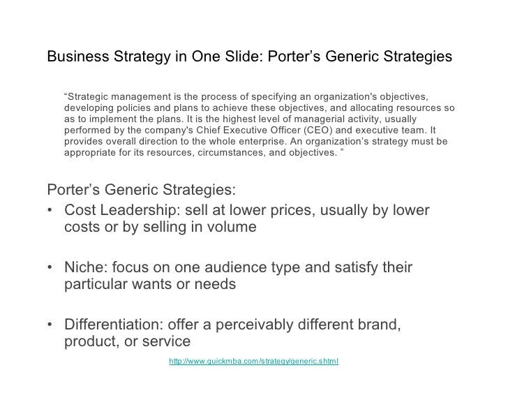 """Business Strategy in One Slide: Porter's Generic Strategies    """"Strategic management is the process of specifying an organ..."""