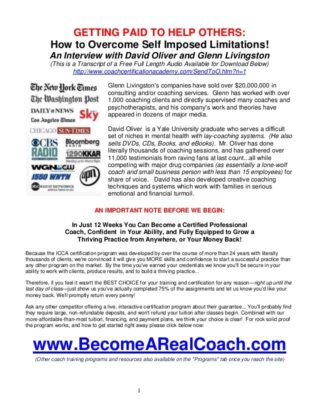 GETTING PAID TO HELP OTHERS: How to Overcome Self Imposed Limitations! An Interview with David Oliver and Glenn Livingston...