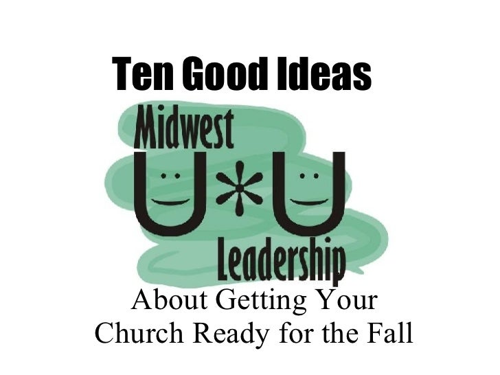 Ten Good Ideas About Getting Your Church Ready for the Fall