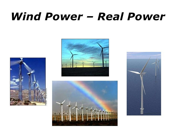 Wind Power – Real Power