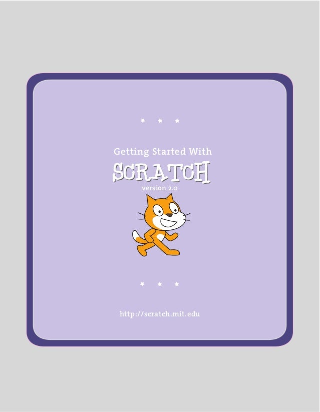 http://scratch.mit.edu Getting Started With version 2.0