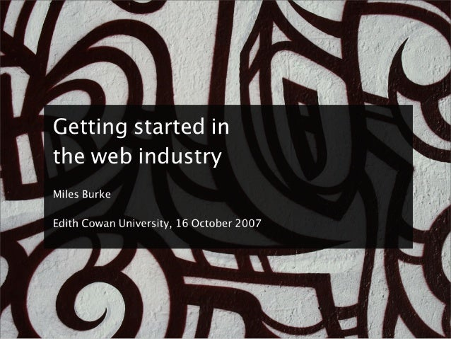 Getting Started In The Web Industry