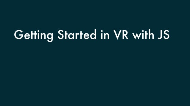 Getting Started in VR with JS