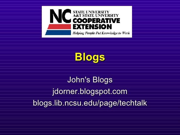 Blogs John's Blogs jdorner.blogspot.com blogs.lib.ncsu.edu/page/techtalk