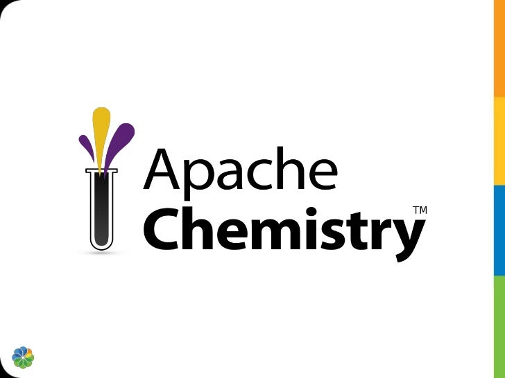 • Apache Chemistry started as an incubator  project in May 2009  – Graduated to a top level project in February    2011.• ...