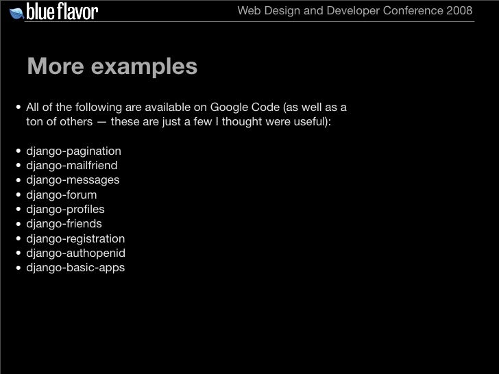 Web Design and Developer Conference 2008         More examples • All of the following are available on Google Code (as wel...