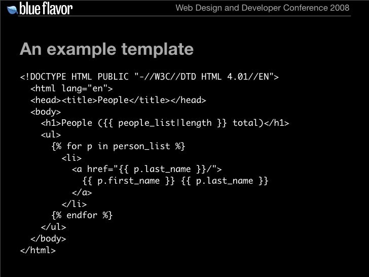 Web Design and Developer Conference 2008     An example template <!DOCTYPE HTML PUBLIC quot;-//W3C//DTD HTML 4.01//ENquot;...