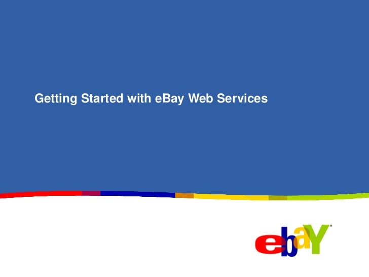 Getting Started with eBay Web Services
