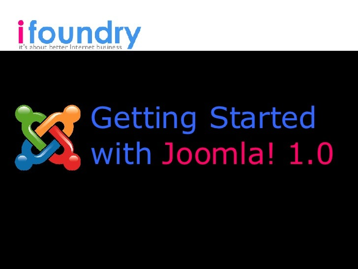 Getting Started with  Joomla! 1.0