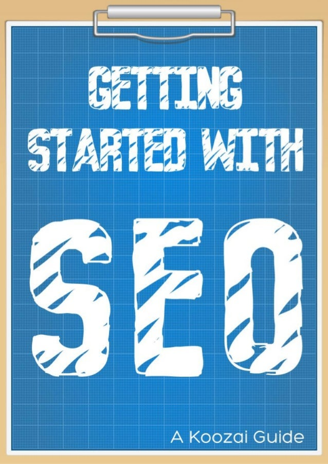 Getting Started With Search Engine Optimisation (SEO)About This Whitepaper ..................................................
