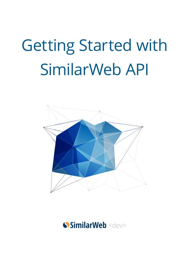 Getting Started with  SimilarWeb API