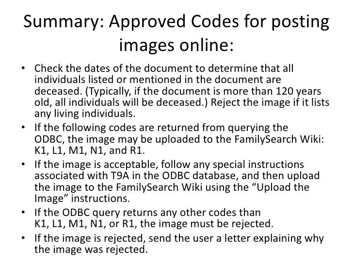 Summary: Approved Codes for posting           images online: • Check the dates of the document to determine that all   ind...