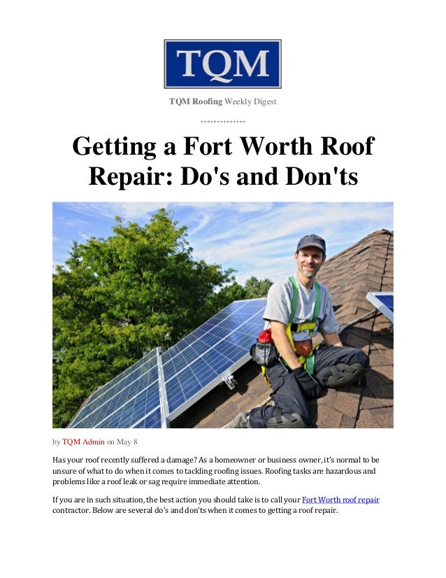 TQM Roofing Weekly Digest Getting A Fort Worth Roof Repair: Dou0027s And Donu0027ts  ...