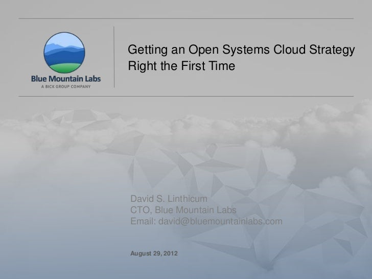 Getting an Open Systems Cloud Strategy                                                  Right the First Time              ...