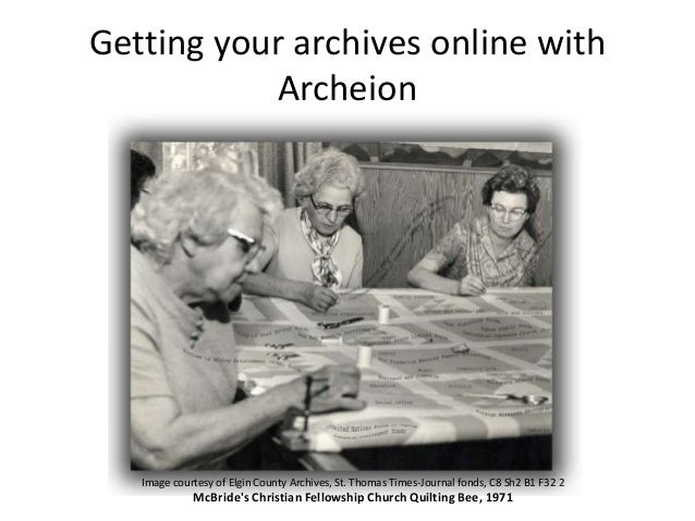 Getting your archives online with Archeion  Image courtesy of Elgin County Archives, St. Thomas Times-Journal fonds, C8 Sh...