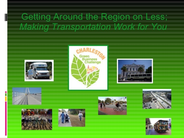 Getting Around the Region on Less; Making Transportation Work for You