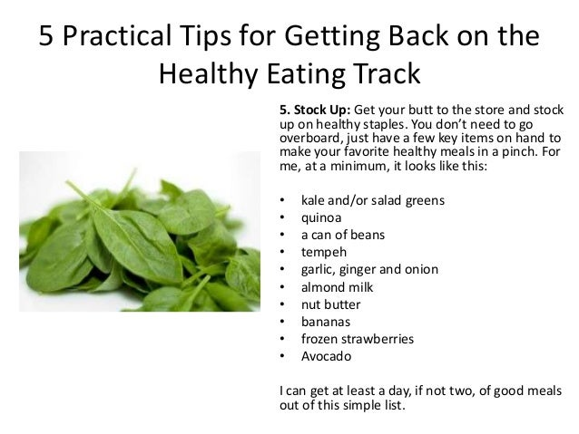 5 Practical Tips for Getting Back on Track with Healthy Eating
