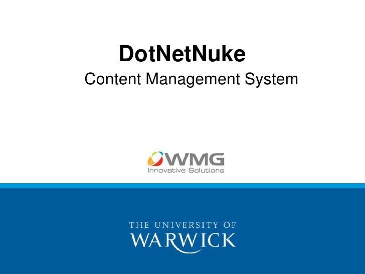DotNetNuke<br />Content Management System<br />