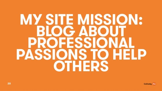 MY SITE MISSION: 