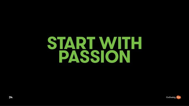 START WITH PASSION 34