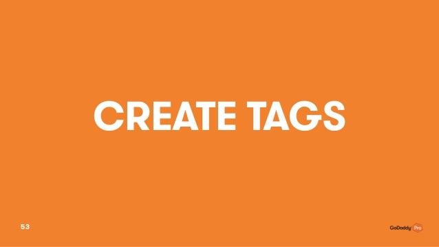 CREATE TAGS 53