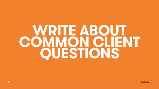 WRITE ABOUT COMMON CLIENT QUESTIONS 64