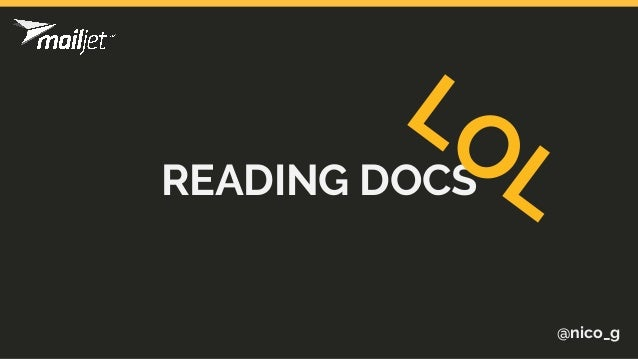 READING DOCS @nico_g LOL