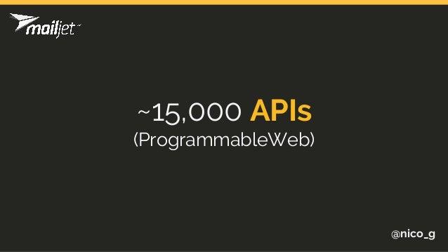 @nico_g ~15,000 APIs (ProgrammableWeb)