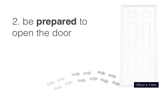 2. be prepared to open the door ...  sc 1 st  SlideShare & Getting foot in door syndrome