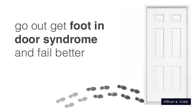 ... 52. go out get foot in door syndrome ...  sc 1 st  SlideShare & Getting foot in door syndrome
