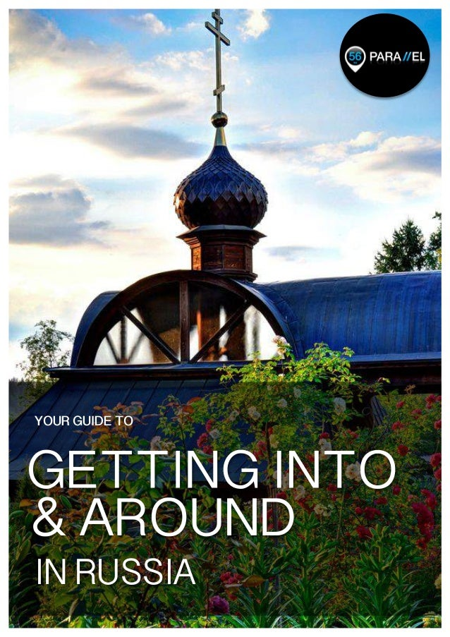 1   IN RUSSIA YOUR GUIDE TO