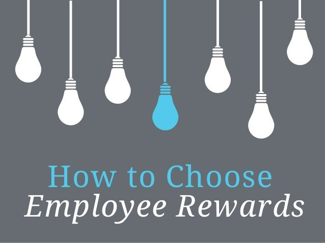 How to Choose Employee Rewards