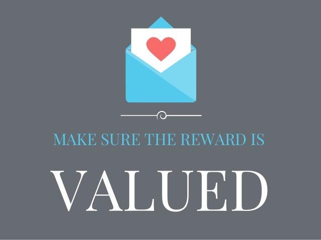 VALUED MAKE SURE THE REWARD IS