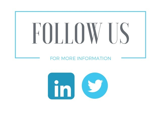 FOLLOW US FOR MORE INFORMATION
