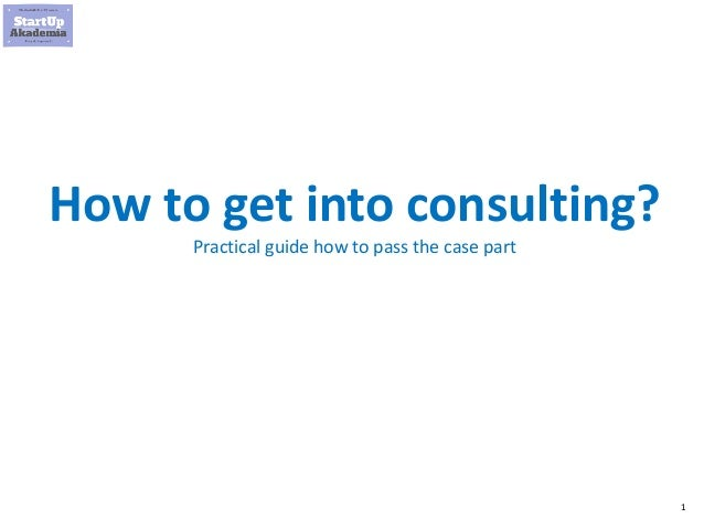 1 How to get into consulting? Practical guide how to pass the case part