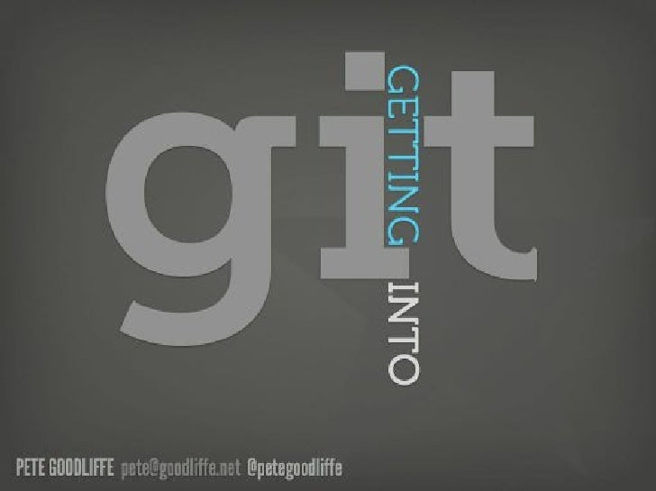 Getting Into Git