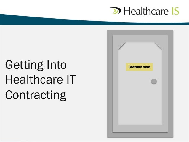 Getting Into Healthcare IT Contracting Contract Here