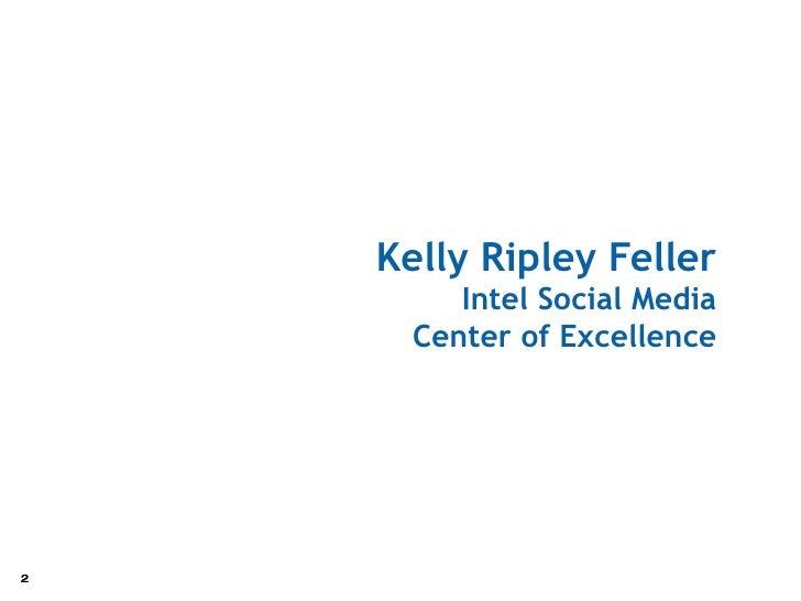 Kelly Ripley Feller Intel Social Media Center of Excellence