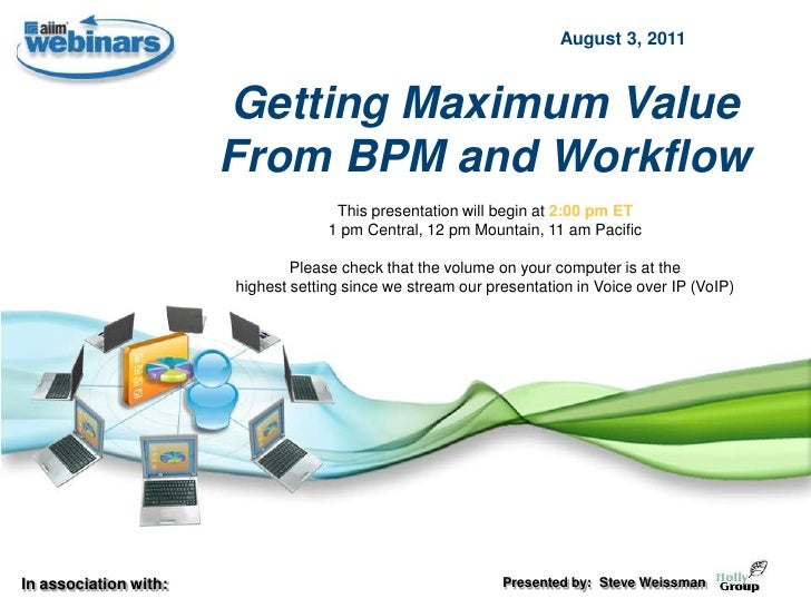 August 3, 2011                       Getting Maximum Value                       From BPM and Workflow                    ...