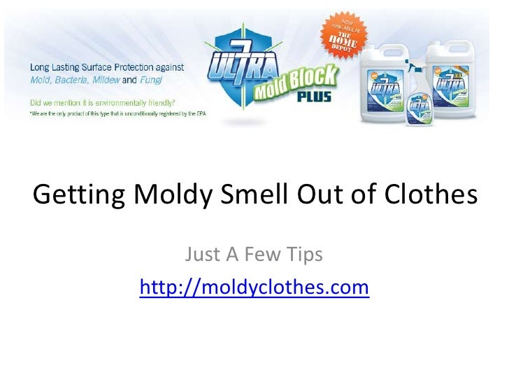 Getting Moldy Smell Out of Clothes             Just A Few Tips        http://moldyclothes.com